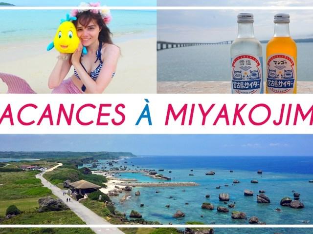 Mes vacances à Miyakojima