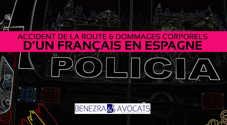accident en espagne, législation espagnole accident de la route, avocat français accident en espagne