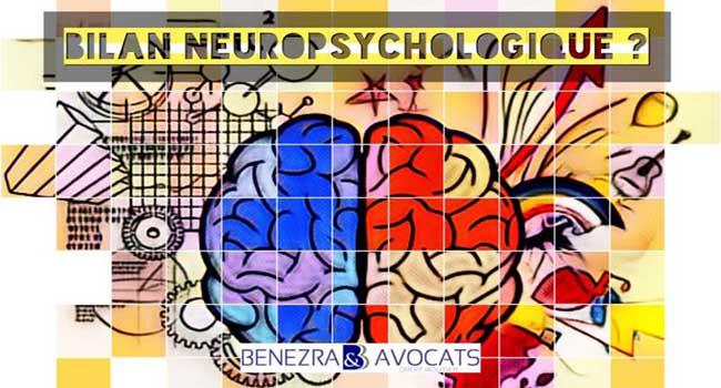 avocat bilan neuropsychologie, définition bilan neuropsychologie, intérêt bilan neuropsychologie, accident de la route bilan neuropsychologie, traumatisme crânien, bleu neuropsychologique, neuropsychologue, avocat neuropsychologue, indemnisation traumatisme crânien, indemnisation traumatisé crânien