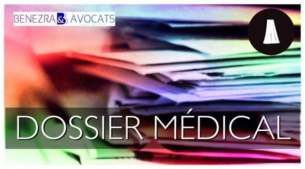 récupérer son dossier médical, comment récupérer son dossier médical, définition dossier médical, accident de la route et dossier médical