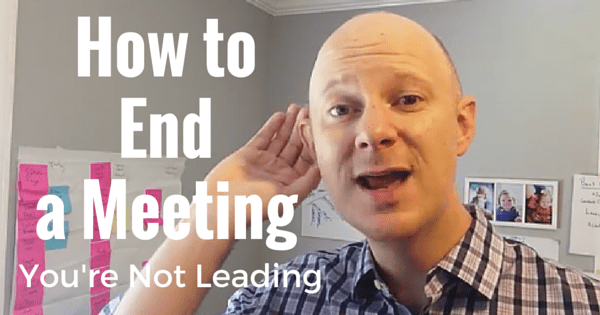 How to end a meeting effectively