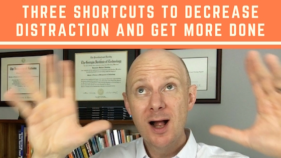 3 Shortcuts to Help Find Concentration and Get More Done