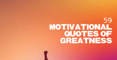 59 quotes of greatness