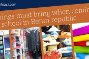 Nine Things To Bring While Coming To Benin Republic As Student