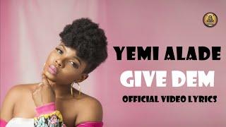 Yemi Alade - Give Dem (Official Video lyrics)