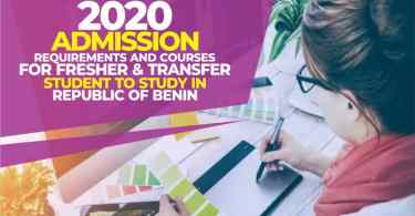2019 Admission Requirements and Courses for Fresher and Transfer Student to study in Republic of Benin