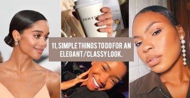 11 Simple Things that make you Super CLASSY & ELEGANT
