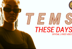 Tems - These Days (official Lyrics Video)
