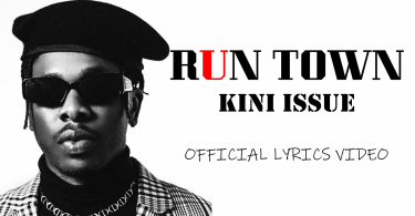 Runtown - Kini Issue (Official Lyrics Video)
