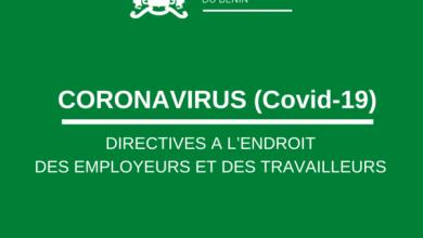 Photo of CORONAVIRUS – DIRECTIVES A L'ENDROIT DES EMPLOYEURS ET DES TRAVAILLEURS FACE A LA COVID-19