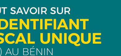 Photo of Jeudi du Service Public : Tout savoir sur l'identifiant fiscal unique (IFU) au Bénin
