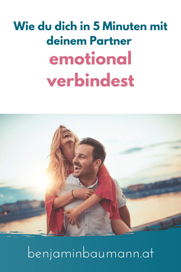 Wie du dich deinem Partner in 5 Minuten emotional öffnen kannst.