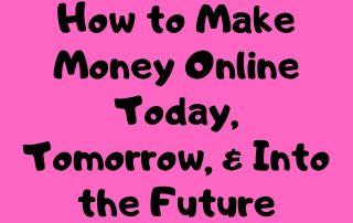 Make Money Online Today
