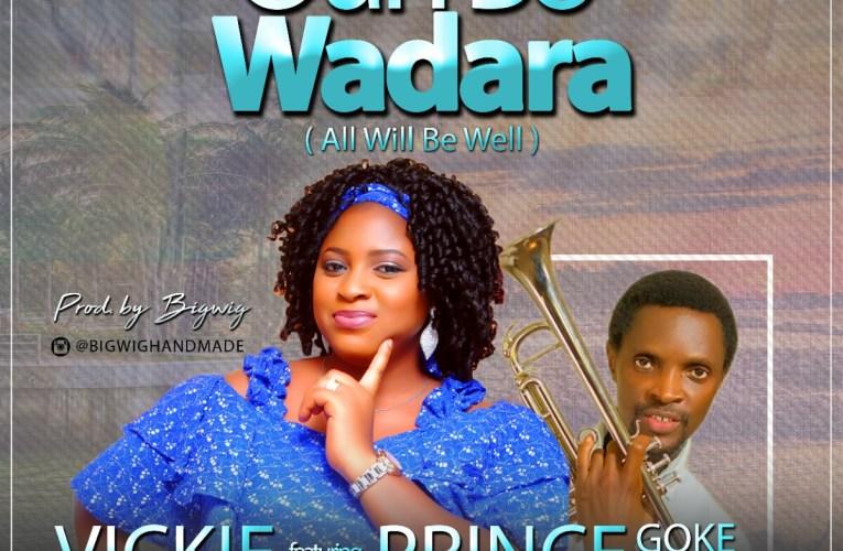 Oun Bowa Dara By Vicki Ft Prince Goke Bajowa