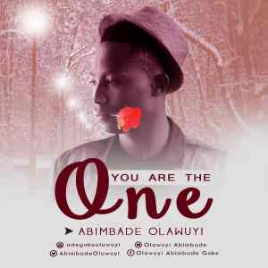 You Are The One ~~ Bade Olawuyi
