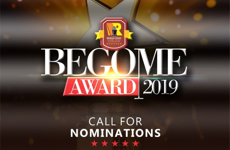 Benmagradio Begins Nominations Process For 2019 BEGOME Award
