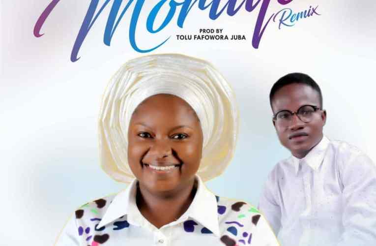 Moriiye (Remix)  By Araleyi Ft Olubamise
