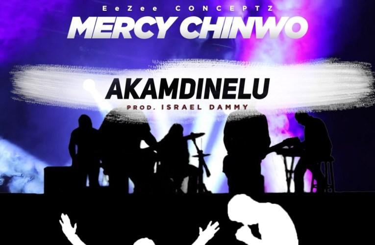 Akamdinelu – Mercy Chinwo