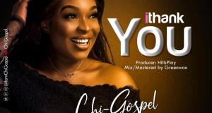 I Thank You - Chi-Gospel