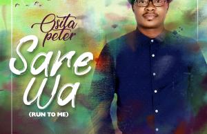 Osita Peter 'Sare Wa (Run to Me)