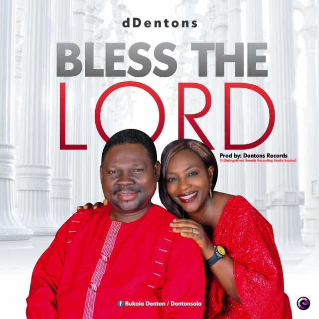 Bless The Lord - D Dentons