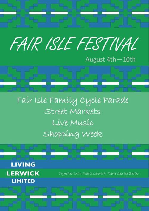 Join in the fun as Living Lerwick's Fair Isle Festival begins on ...