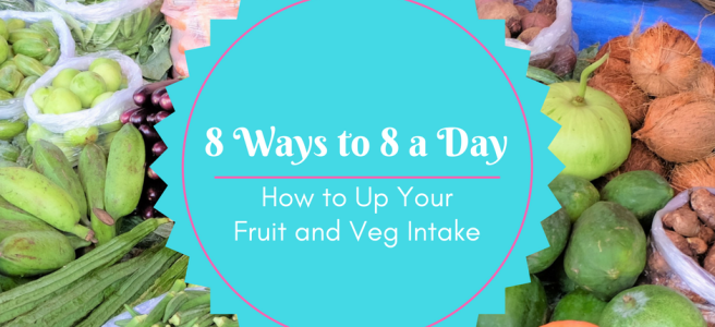 ways to eat more fruits and vegetables