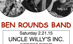 The Ben Rounds Band to Play a Packed House at Uncle Willy's this Saturday!