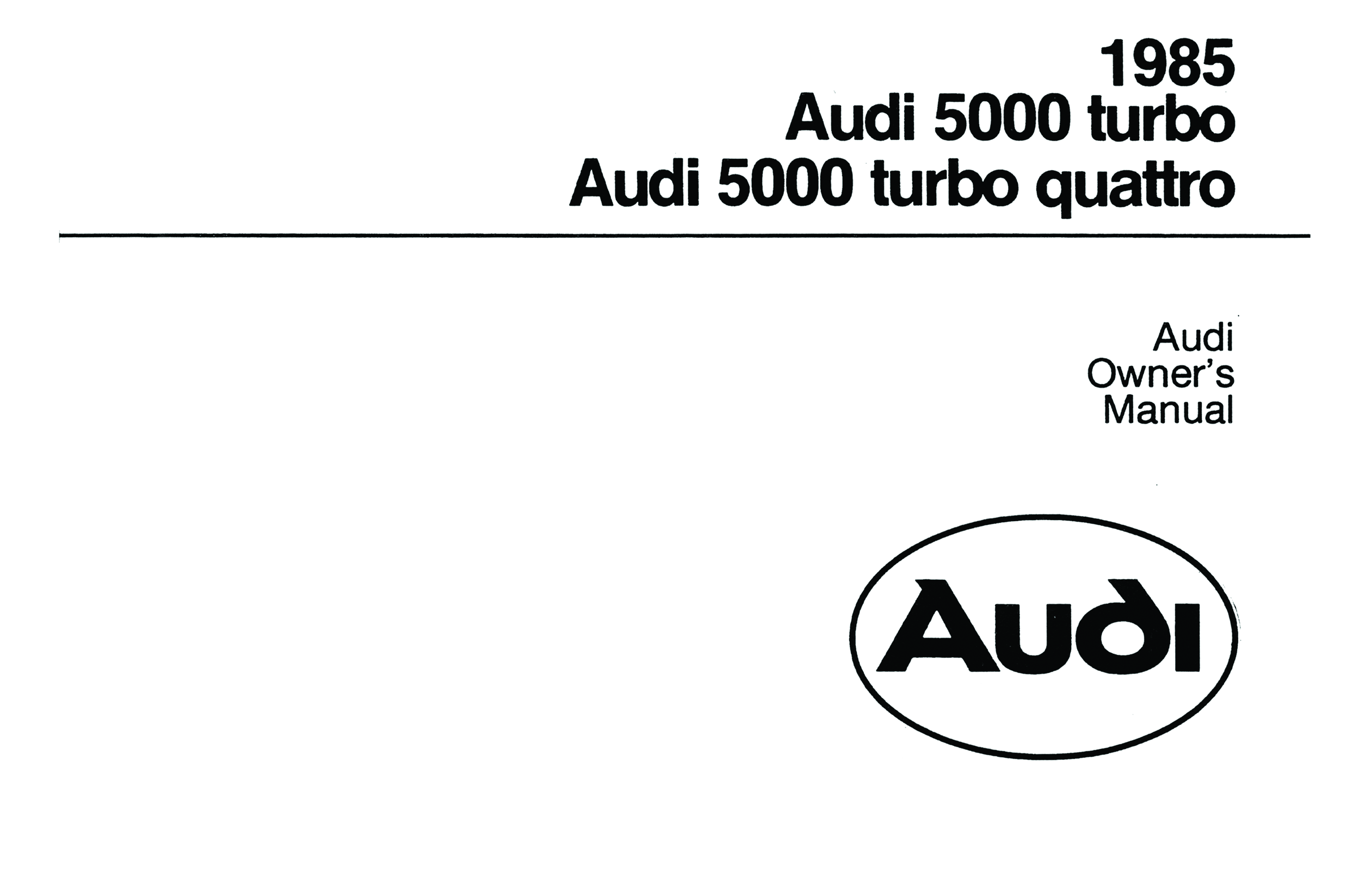 Service manual [1985 Audi Quattro Owners Manual Pdf