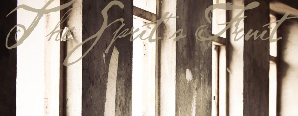 The Spirit's Fruit