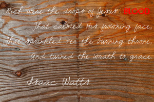 isaac watts quote 07-10-14