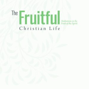 fruitful christian life