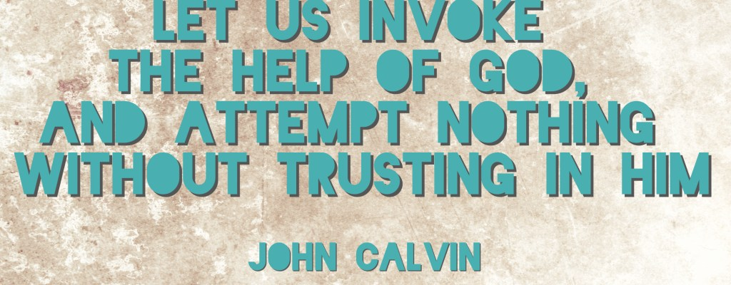 Calvin on Our Enemy