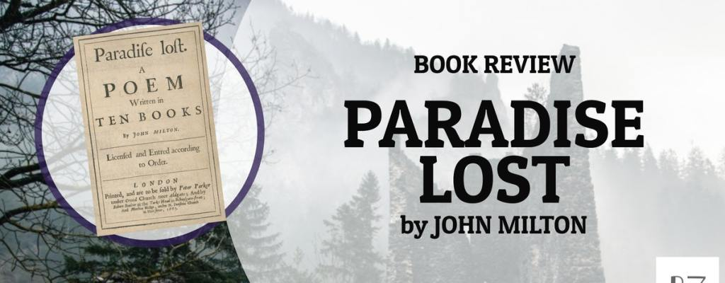 "Book Review: ""Paradise Lost"" by John Milton"