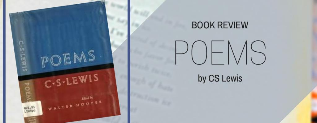 "Book Review: ""Poems"" by C.S. Lewis"