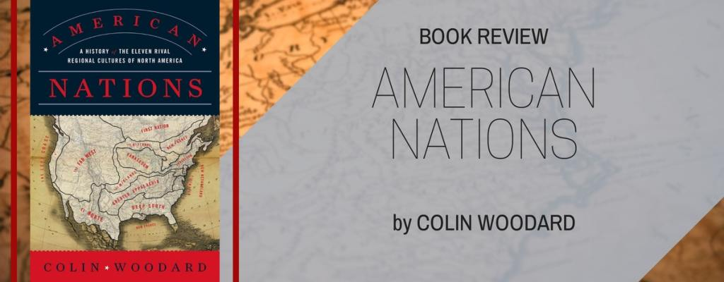"Book Review: ""American Nations"" by Colin Woodard"