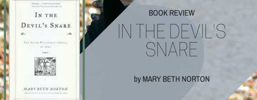 "Book Review: ""In the Devil's Snare"" by Mary Beth Norton"