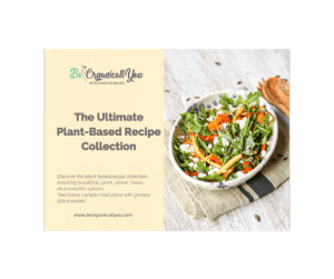https://shop.beorganicallyou.com/product/the-ultimate-plant-based-recipe-collection/