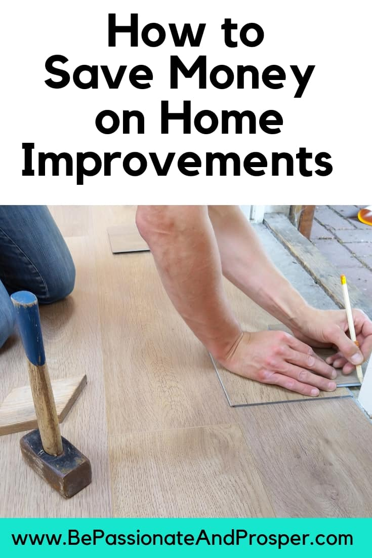 Saving money on home improvement projects top tips