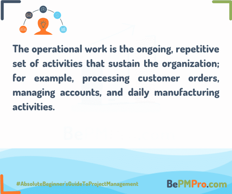 the operational work is continuous activity