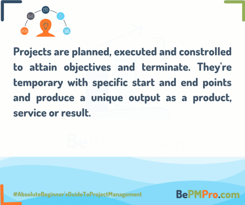 projects are planned and executed