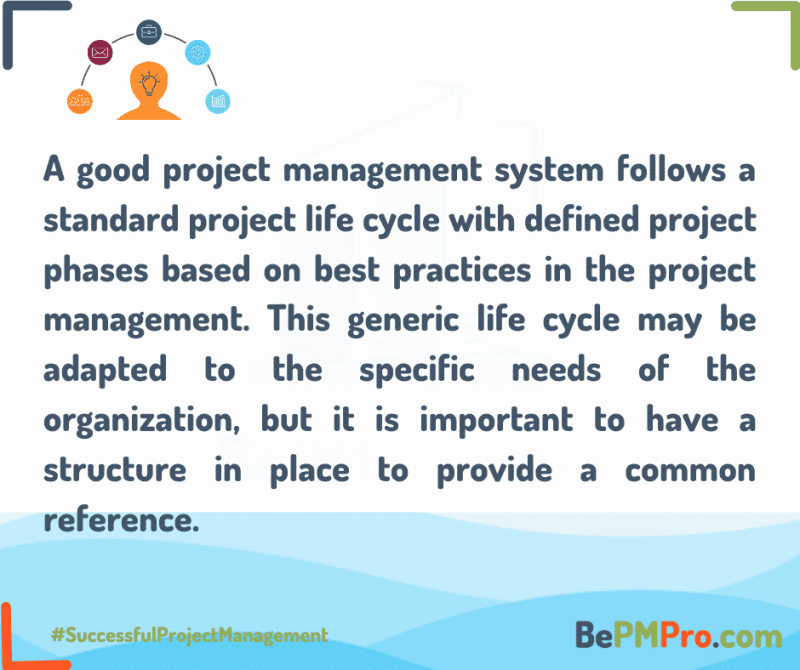 What is a Project Life Cycle? 7 Easy and Short Tips! 2