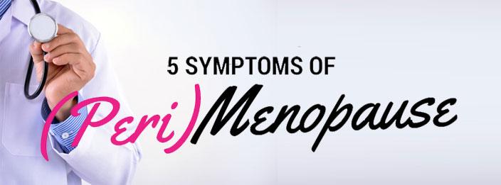 5-Symptoms-of-peri-Menopaus