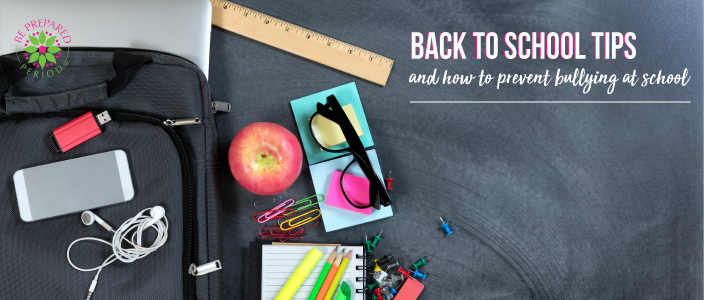 prepare for back to school and prevent bullying at school