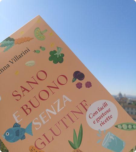Anna Villarini Sano buono senza glutine celiachia