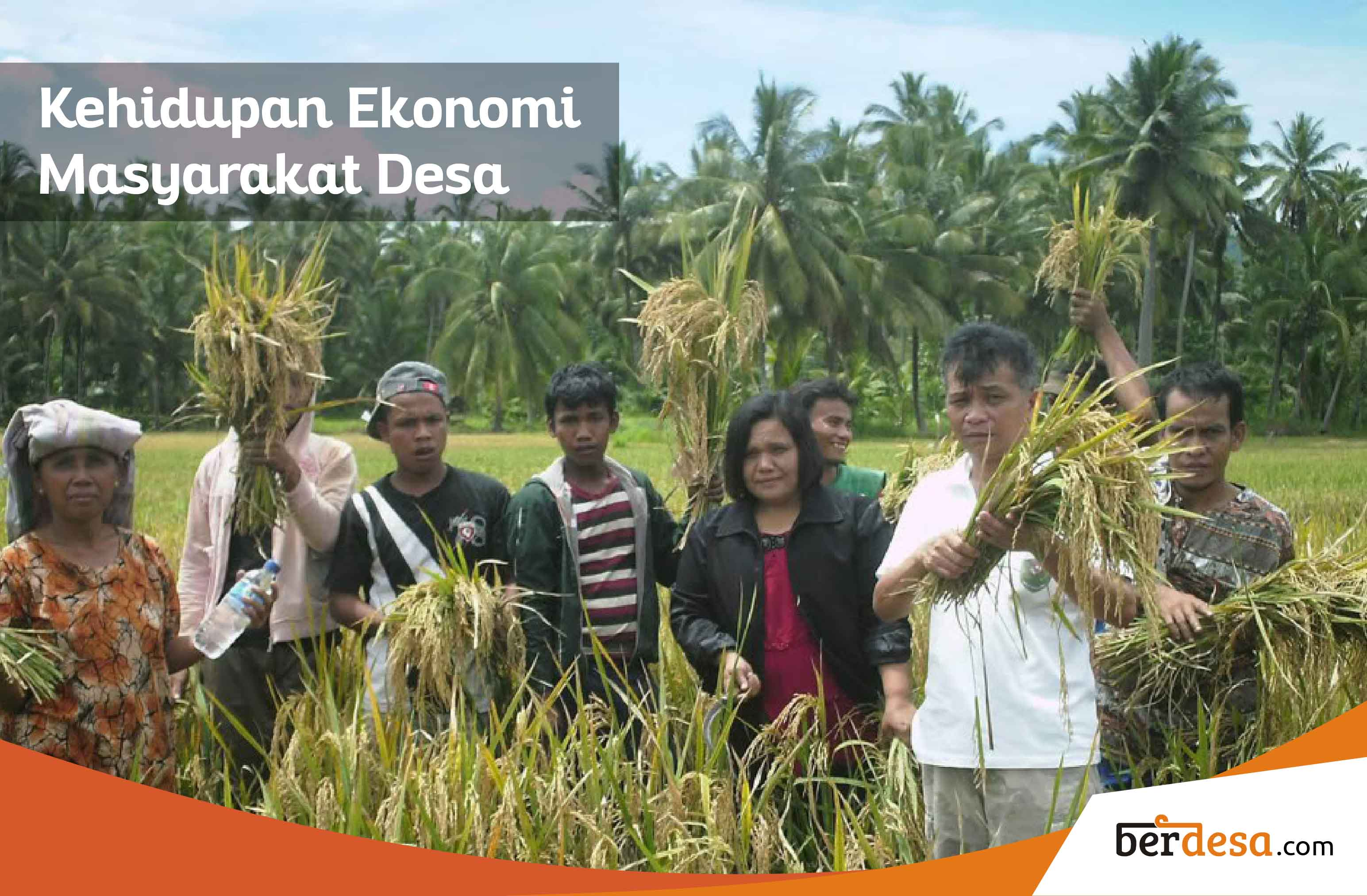 Informasi Lengkap Seputar Ekonomi Masyarakat Desa – Berdesa