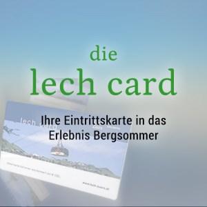 Die Lech Card - Ihre Eintrittskarte in das Erlebnis Bergsommer Bergland Appartement lech Arlberg
