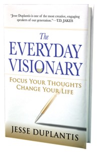 The Everyday Visionary by Jesse Duplantis