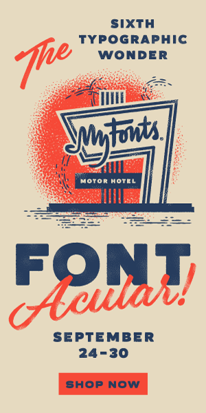 MyFont's next Fontacular