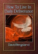Practical tips for dealing with the needs of spiritual warfare in your daily life